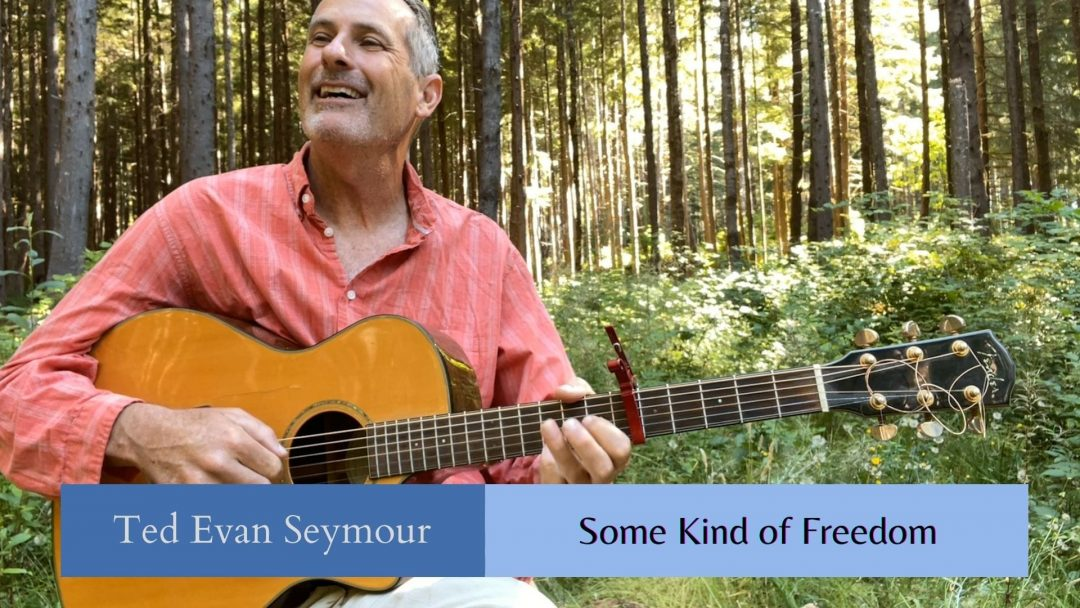 """""""Some Kind of Freedom"""" – The Song"""